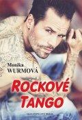 Wurmová Monika: Rockové tango