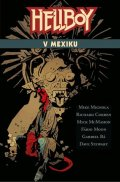 Mignola Mike: Hellboy v Mexiku