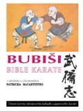 kolektiv autorů: Bubiši - Bible karate