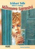 Tolle Eckhart: Miltonovo tajemství