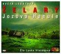Legátová Květa: Želary / Jozova Hanule - CDmp3 (Čte Lenka Vlasáková)