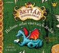 Cowellová Cressida: Hrdinův atlas smrtících draků (Škyťák Šelmovská Štika III.) 6 - CDmp3 (Čte