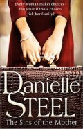 Steel Danielle: The Sins of the Mother