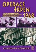 Čermák Vladimír: Operace srpen 1968