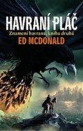 McDonald Ed: Znamení havrana 2 - Havraní pláč