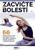 Palasová Alena: Zacvičte s bolestí - 66 praktických cviků pro oblast hlavy, šíje, krku, hru