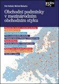 Dobiáš Petr, Malacka Michal,: Obchodní podmínky v mezinárodním obchodním styku
