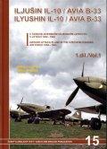 Irra Miroslav, Hanák Milan: Iljušin Il-10/Avia B-33 - 1.díl