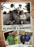 Samková Klára: Po Evropě s maminkou