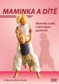 neuveden: Maminka a dítě - DVD