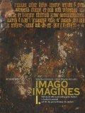 Kubínová Kateřina: Imago, imagines - Výtvarné dílo a proměny jeho funkcí ve středověku v český