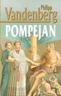 Vandenberg Philipp: Pompejan