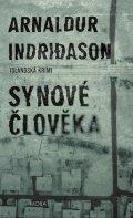 Indridason Arnaldur: Synové člověka - Islandská krimi