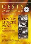 Motl Stanislav: Cesty za oponu času 2 - Ozvěny lidické noci + DVD