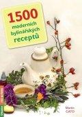 Gato Martin: 1500 moderních bylinářských receptů