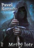 Korněv Pavel: Mrtvý lotr - Pouť mrtvého 1