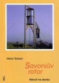 Schulz Heinz: Savoniův rotor - Návod na stavbu