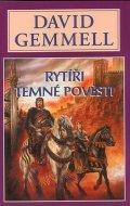 Gemmell David: Rytíři temné pověsti - Vampýří sága 1