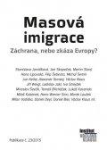 kolektiv autorů: Masová imigrace - Záchrana, nebo zkáza Evropy?