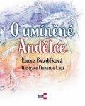 Bezděková Lucie: O umíněné Andělce