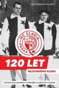 Stránský Jiří: HC Slavia Praha: 120 let nejstaršího klubu