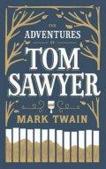 Twain Mark: The Adventures of Tom Sawyer