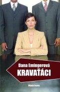 Emingerová Dana: Kravaťáci