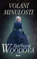 Woodová Barbara: Volání minulosti