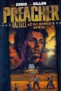 Ennis Garth, Dillon Steve: Preacher Kazatel 2 - Až do konce světa