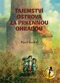 Čech Pavel: Tajemství ostrova za prkennou ohradou