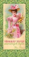 Trnková Klára: Třikrát tucet zázračných bylin