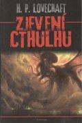 Lovecraft Howard Phillips: Zjevení Cthulhu