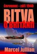 Jullian Marcel: Bitva o Británii - července-září 1940
