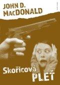 MacDonald John D.: Skořicová pleť