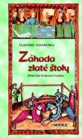 Vondruška Vlastimil: Záhada zlaté štoly