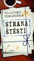 Vondruška Vlastimil: Strana štěstí