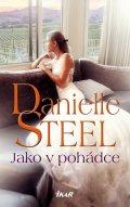 Steel Danielle: Jako v pohádce