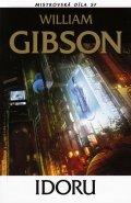 Gibson William: Idoru Mistrovská díla SF