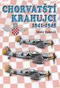 Vukovic Mate: Chorvatští krahujci 1941-1945