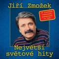 neuveden: Jiří Zmožek - Největší světové hity - 2 CD