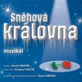 neuveden: Sněhová královna - muzikál - CD