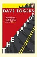 Eggers Dave: The Parade