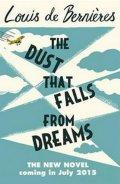 Bernieres Louis de: The Dust That Falls from Dreams