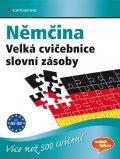 Brill Lilli Marlen, Techmer Marion,: Němčina - Velká cvičebnice slovní zásoby pro jazykovou úroveň A2–C1