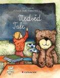 Rožnovská Lenka: Medvěd Tuli
