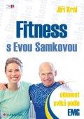 Král Jiří: Fitness s Evou Samkovou - Účinnost cviků podle EMG
