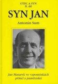 Sum Antonín: Syn Jan - Otec a syn II.