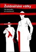 Homola Bořek: Žoldnéřské války