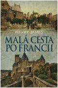 James Henry: Malá cesta poFrancii