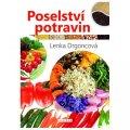Drgoncová Lenka: Poselství potravin